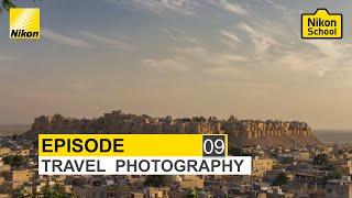 New Nikon School D-SLR Tutorials - Travel - Episode 9