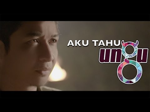 Ungu - Aku Tahu | Official Video - HD