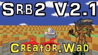 Srb2 V2.1 - Creator.Wad
