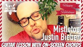 Mistletoe - Justin Bieber - Acoustic Guitar Tutorial Lesson