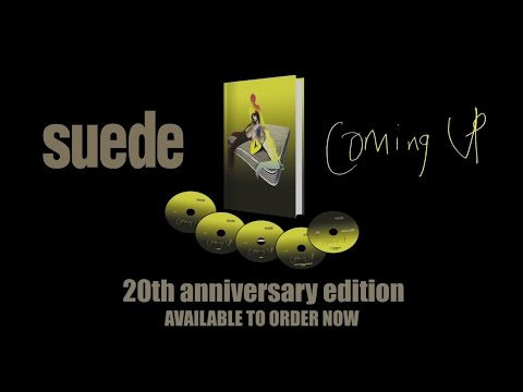 Suede 'Coming Up' - 20th Anniversary Edition Box Set Trailer