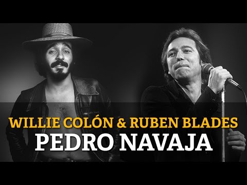 Willie Colon & Ruben Blades  Pedro Navaja