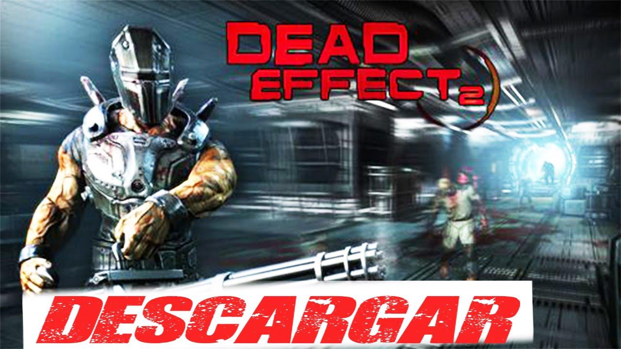 Descargar Dead Effect 2 (PC-GAME) - YouTube