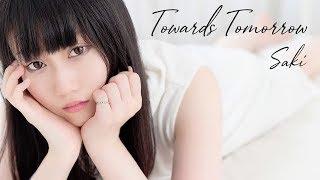 Saki - Towards Tomorrow