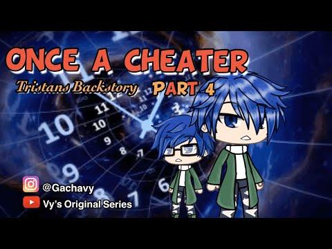 """Once A Cheater PT4"" Older Follow On / Tristan's Backstory 🤳 Original/Gacha Life/ GLMM 🎬"