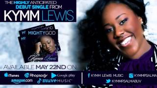 Mighty God- Kymm Lewis