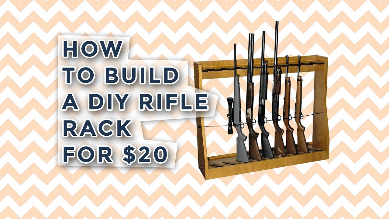 How To Build A Diy Rifle Rack For 20 Youtube