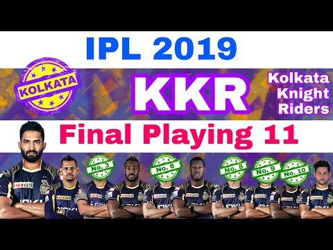IPL 2019 - KKR Final Playing 11 After IPL Auction | Kolkata Knight Riders