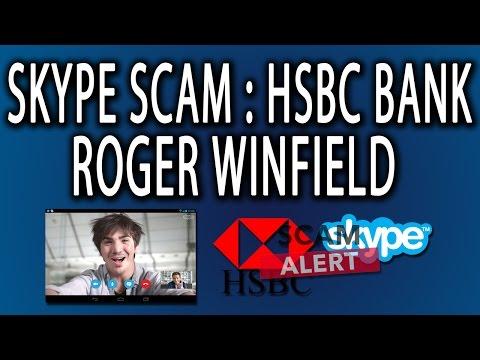 Skype Scam: HSBC Bank - Roger Winfield