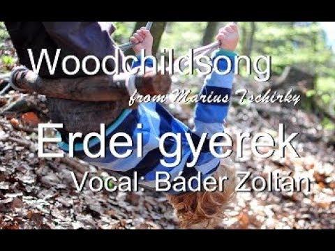 "International day for forest kindergarten - Woodchildsong ""Erdei gyerek """