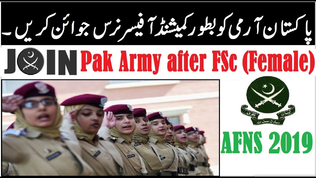 Join PAK Army after FSc as Officer !! AFNS 2019 Complete Details /  Registration & Test Prep