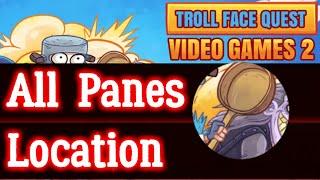 Troll Face Quest Video Games 2 All Pans Location Hidden Levels