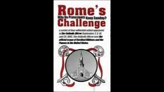 Rome's Challenge: Why Do Protestants Keep Sunday? (catholic Mirror 1893)