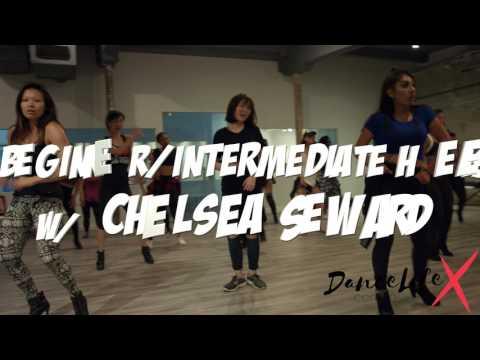 Beg/Intermediate Heels Class w/ Chelsea Seward @ DanceLife X Centre