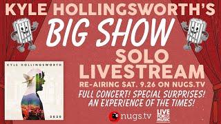 Kyle Hollingsworth & Friends - Big Show
