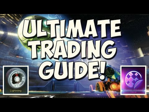 THE ULTIMATE ROCKET LEAGUE TRADING GUIDE/METHOD! | Best Tips & Tricks To Get WHATEVER You Want!!!