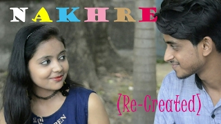 Nakhre (Re Created) || Jassi Gill || Punjabi Song ||