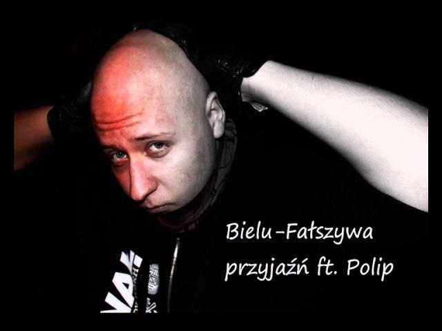 Bielu-Faszywa przyjaź ft Polip