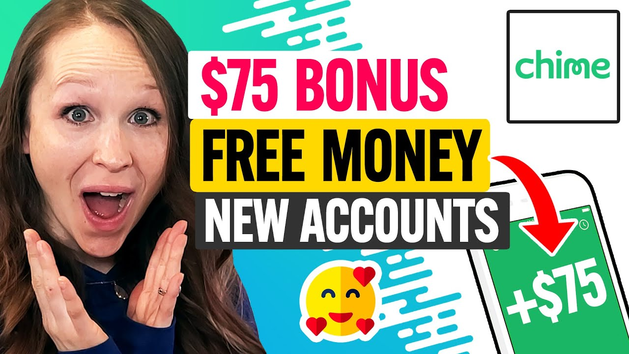 Download 🏦 $75 Chime Bank Referral Sign Up Bonus 2021:  Free Money for New Accounts (100% Works)