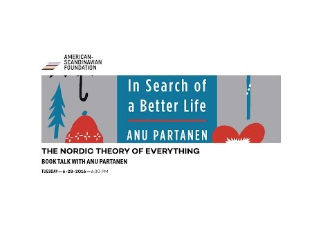 The Nordic Theory of Everything—Book Talk with Anu Partanen
