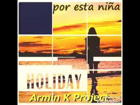 """Armin K-Project """"RITMO POR ESTA NIÑA"""