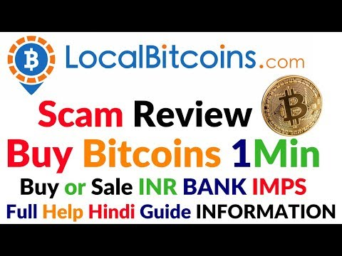 LocalBitcoins.com Scam? Review Buy Sell Bitcoins INR Bank Transfer Full Information Help HIndi Video