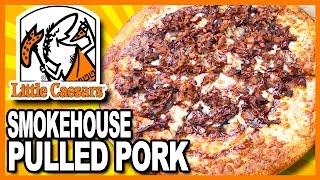 Little Caesars Smokehouse Pulled Pork Pizza Review #Smokehouse