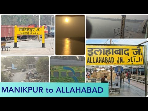 MANIKPUR to ALLAHABAD Train JOURNEY || Awesom View of Yamuna River & ALD~NDLS Duranto Express