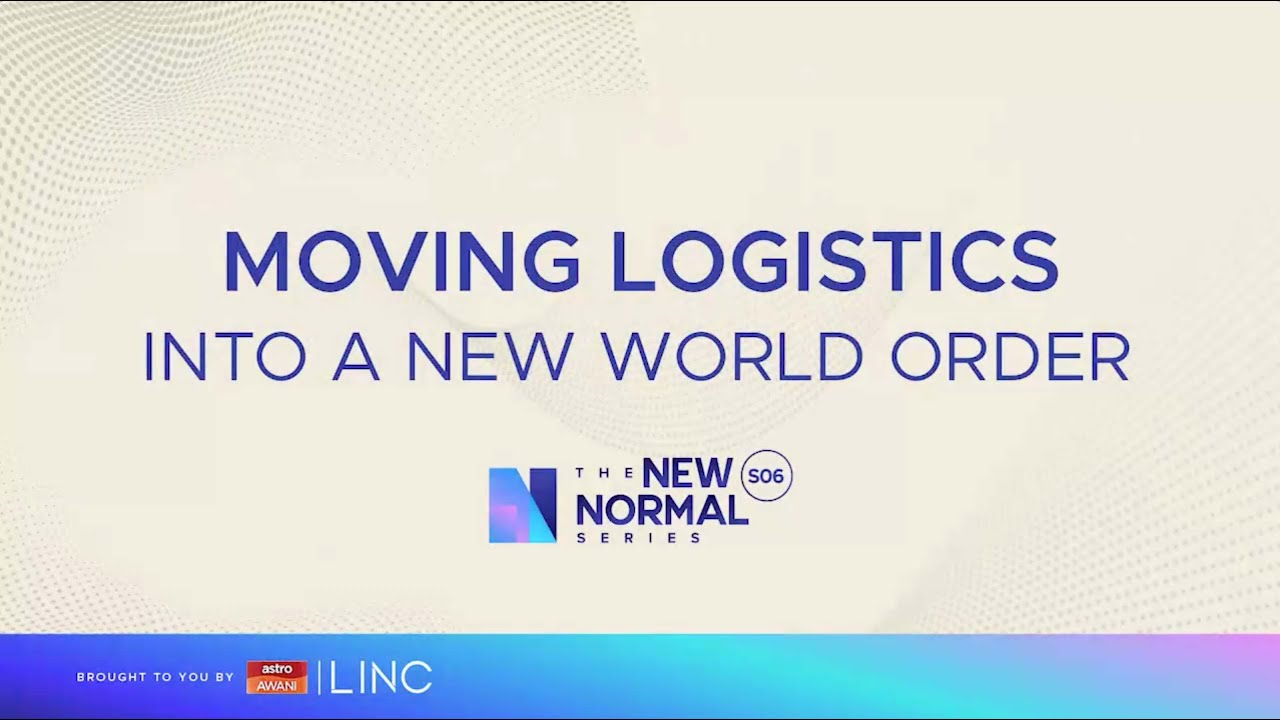 [LINC] Moving Logistics into a New World Order