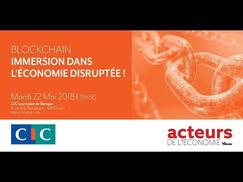 Blockchain : immersion dans l'économie disruptée
