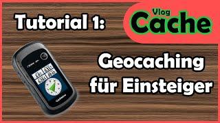 Geocaching für Einsteiger - VlogCache - Tutorial
