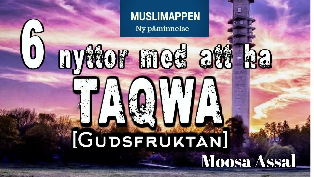 6 nyttor med att ha Taqwa (Gudsfruktan) | Muslimappen