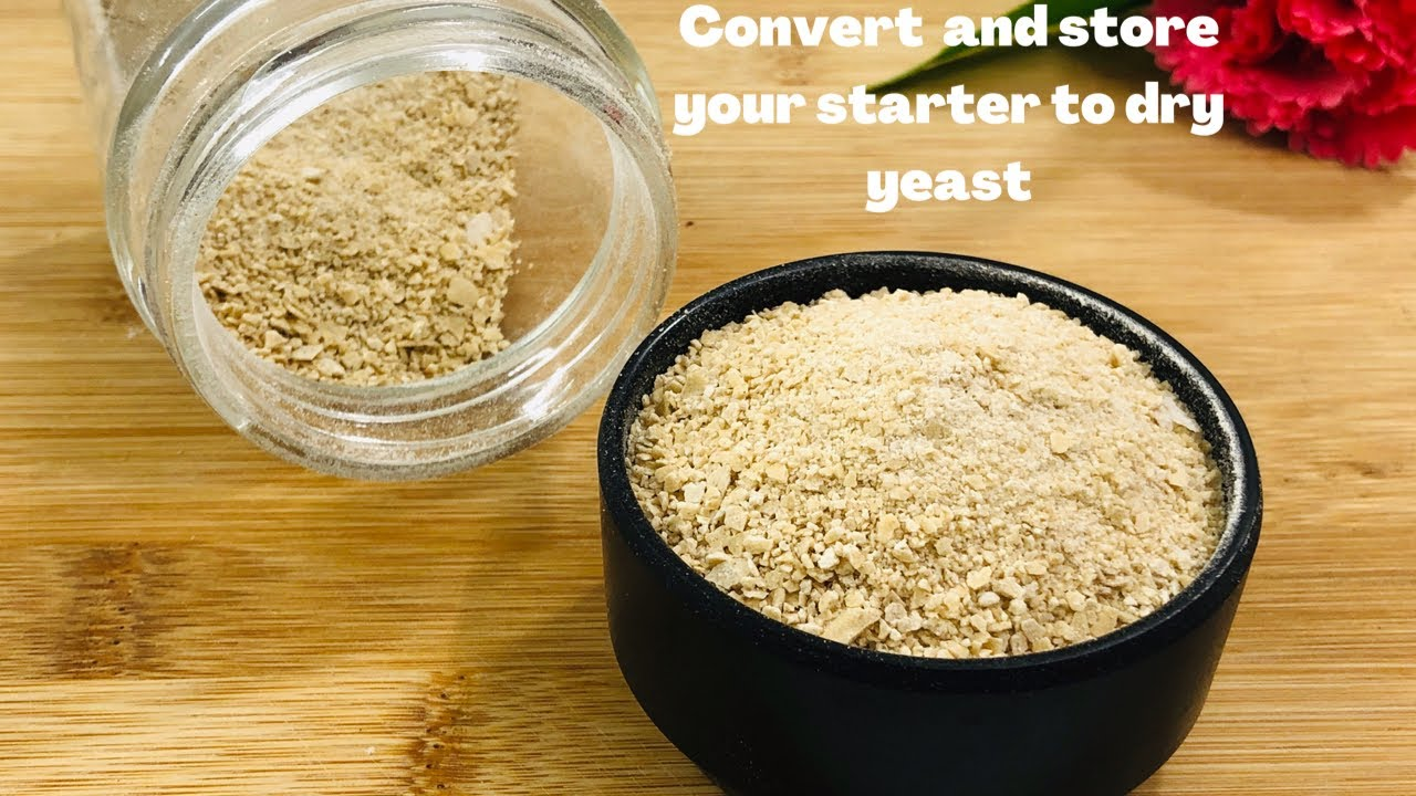 How To  Convert And Store Your Starter To Dry Yeast | How To Make Dry Yeast at home #dryyeastmaking