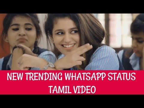 NEW TRENDING WHATSAPP STATUS TAMIL VIDEO