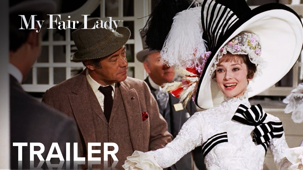 My Fair Lady Official Trailer Paramount Movies Youtube
