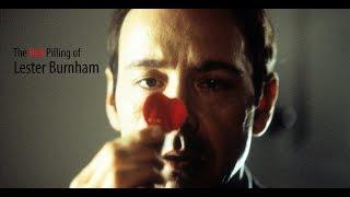 American Beauty: The Red Pilling of Lester Burnham - Part 1