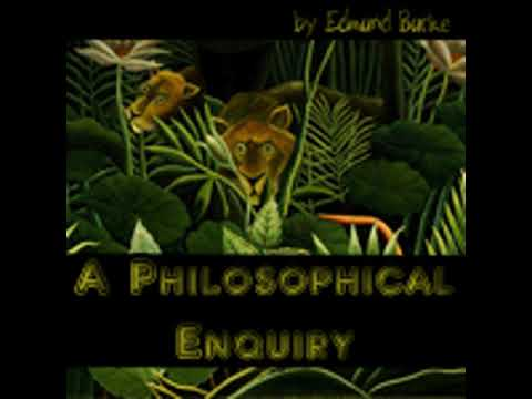 A PHILOSOPHICAL ENQUIRY by Edmund Burke FULL AUDIOBOOK | Best Audiobooks