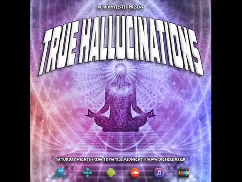 True Hallucinations @ Dice Radio - Laughing Buddha Special
