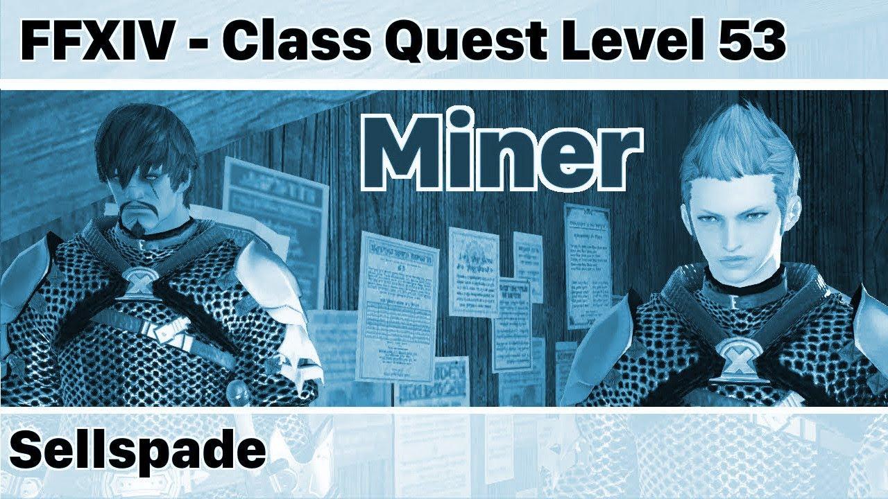 FFXIV Miner Quest Level 53 - Sellspade (Mythrite Ore HQ) - Heavensward