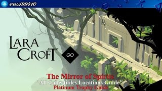 Lara Croft Go - The Mirror of Spirits ''All Collectibles Locations Guide'' (Platinum Trophy Guide)