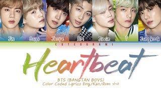 BTS (방탄소년단) - Heartbeat (Color Coded Lyrics Eng/Rom/Han/가사)