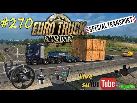 🔴 DLC Special Transport - Finalmente la scorta - ETS2 #270 - Tx + Th8A + Side Panel + TrackHat