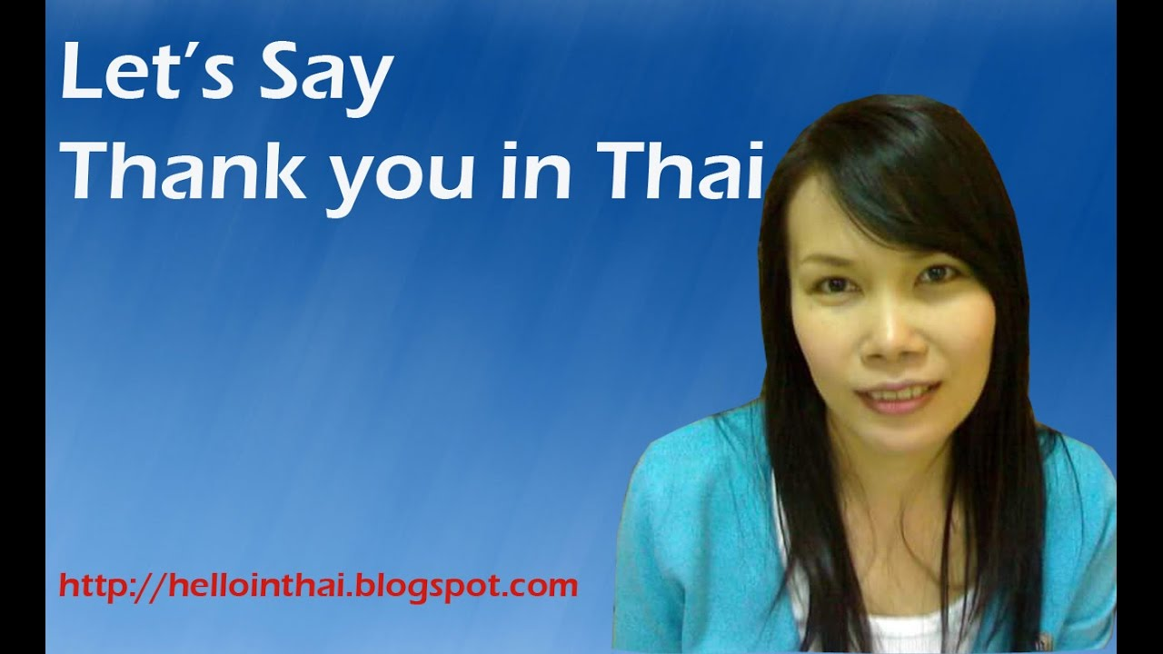 How to Say Thank you in Thai :Surprise Thai people with word
