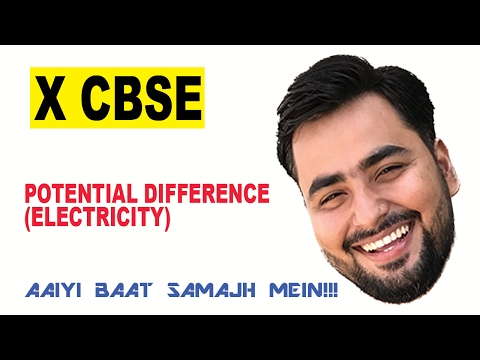 What is POTENTIAL DIFFERENCE (ELECTRICITY) - CLASS 10TH X CBSE
