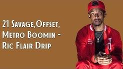 21 Savage, Offset, Metro Boomin - Ric Flair Drip (Lyrics)