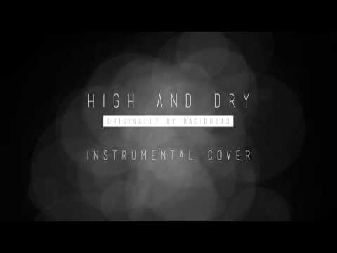 High and Dry (Instrumental Cover)