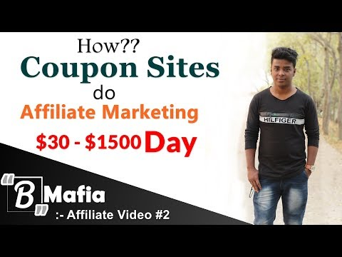 How Coupon Sites Do Affiliate Marketing And Earn $1500/Day