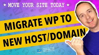 Migrate a WordPress site [2019] to a new host and new domain manually | WP Learning Lab