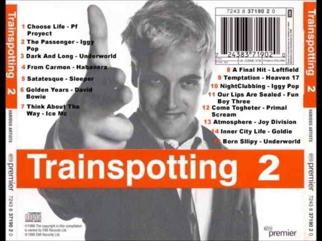 Trainspotting CD1 - Soundtrack Official Full