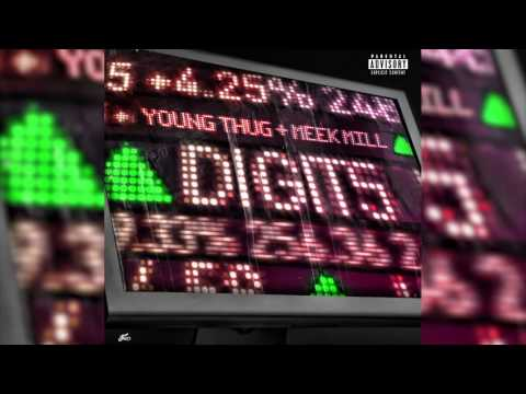 "Young Thug "" Digits"" feat Meek Mill"
